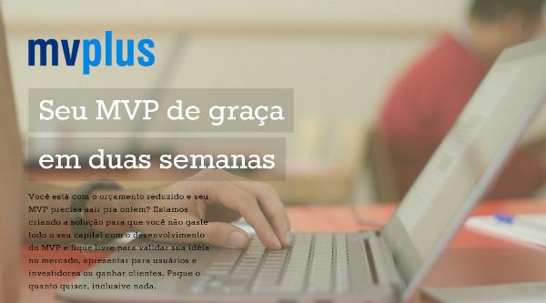 MVPlus promete criar MVPs gratuitos em até duas semanas - Startupi