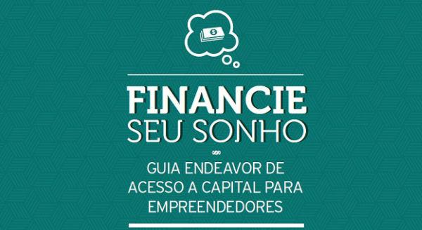 Endeavor lança guia para ajudar empreendedores captarem capital - Startupi