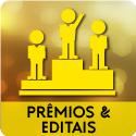 Oportunidade: Prêmios & Editais