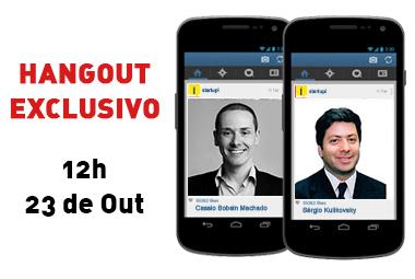 Hangout: o mobile virou realidade; como será com outras tendências?