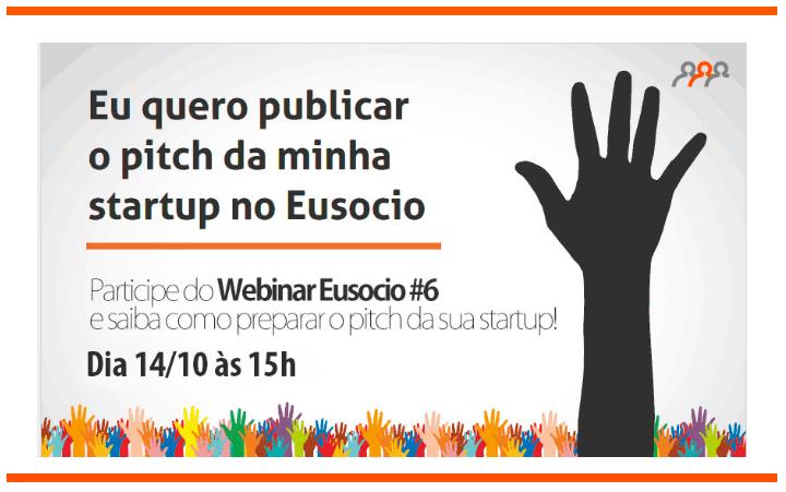 Webinar EuSócio: como apresentar uma startup para investidores